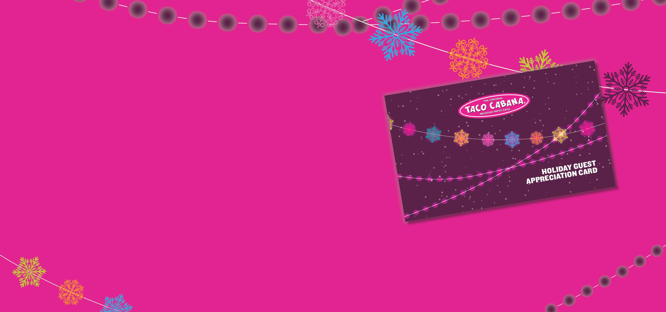 Taco Cabana Gift Cards Christmas 2020 Mexican Fast Casual Restaurant | Taco Cabana